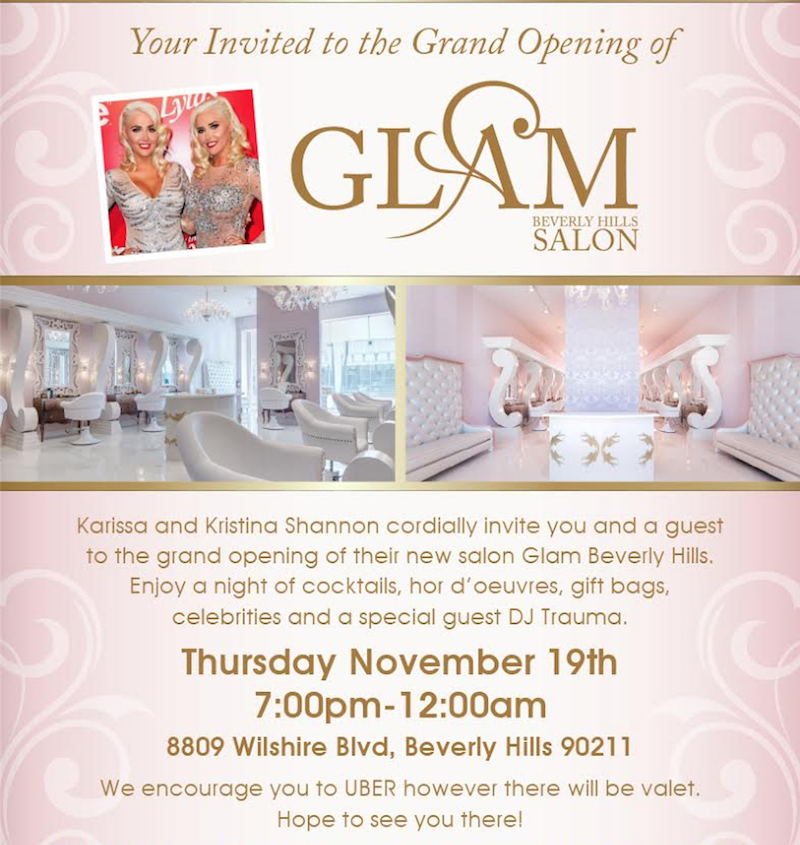 Karissa and Kristina Shannon, former models and Playmates, will host the Grand Opening celebration of their Beverly Hills salon, GLAM. VIPs and celebs slated to walk the red carpet and enjoy a night of hors d'oeuvres, signature cocktails, luxury giveaways and music by a surprise celebrities.